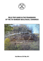 XVI Serbian Geological Congress - Field trip guide